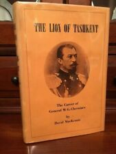 The Lion of Tashkent: Career of General M.G. Cherniaev, RUSSIAN, Csar Alexander