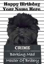 Affenpinscher Dog Crime Birthday Card PIDY58 A5 Personalised Greeting Card
