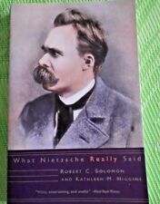 What Nietzsche Really Said by Robert C. Solomon and Kathleen M. Higgins (2001, P