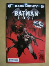 Batman Lost issue 1 , Dark Nights. 2nd print. DC. 2019