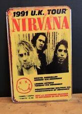 Nirvana 1991 UK Tour Vintage Metal Sign ( 20x30cm )