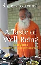 A TASTE OF WELL-BEING: SADHGURU'S INSIGHTS FOR YOUR GASTRONOMICS (ENGLISH)- BOOK