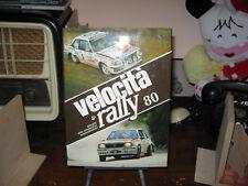 Velocità & Rally 80 annuario delle competizioni automobilistiche