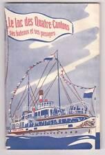 SUISSE Lac des 4 cantons ses bateaux passagers Capt BACHMANN