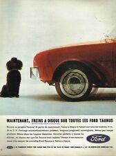 A- Publicité Advertising 1962 Ford Taunus Freins à disques