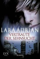 Vertraute der Sehnsucht von Adrian, Lara | Buch | Zustand sehr gut