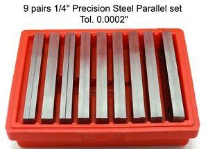 "9 Pairs 1/4"" Precision Steel Parallel Set Tol. 0.0002"" 6x1/4"""