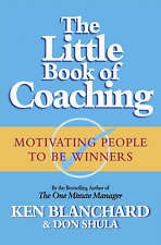 The Little Book of Coaching: Motivating People to be Winners by Don Shula,...