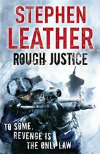 Rough Justice (The 7th Spider Shepherd Thriller) by Leather, Stephen Hardback