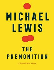 The Premonition: A Pandemic Story by Michael Lewis