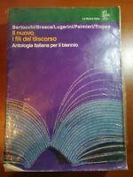 I fili del discorso - AA.VV. - La nuova italia - 1994 - M