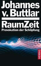 Raumzeit von Johannes von Buttlar (2008)