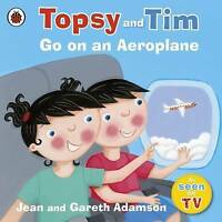 Topsy and Tim: Go on an Aeroplane by Jean Adamson (Paperback)
