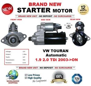 FOR VW TOURAN Automatic 1.9 2.0 TDi 2003->ON NEW STARTER MOTOR 2.0kW 10-Teeth
