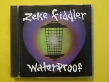 Zeke Fiddler Waterproof CD