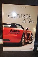 Pascal. VOITURES DE RÊVE  (Automobile, Berline, Coupé, Cabriolet, Citadine, 4x4)