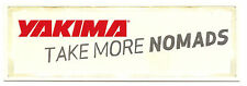"YAKIMA Sticker Decal 6""x2""...Take More Nomads"