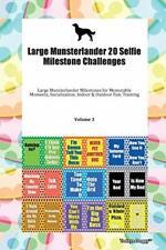 Large Munsterlander 20 Selfie Milestone Challen, Doggy.