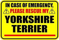 IN EMERGENCY RESCUE MY YORKSHIRE TERRIER STICKER
