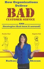 How Organizations Deliver BAD Customer Service (AND Strategies that Turn it Aro