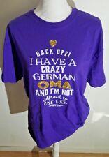 I Have Crazy Oma tshirt Womens Large Purple never worn fresh print German