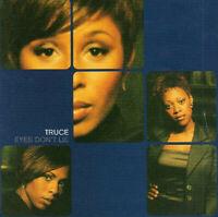 Truce – Eyes Don't Lie CD Single Big Life 1998