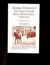 Gestapo Volunteers -  Upper Carnolia Home Defense Force 1943-45, sb book