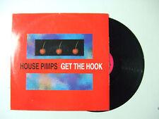 "House Pimps – Get The Hook - Disco Mix 12"" 33 Giri Vinile ITALIA 1993 House"