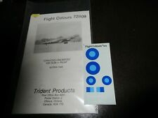 FLIGHT COLOURS TRIDENT DECALS CANADIAN CANUCKS UNLIMIITED  BURMA  # 72 B09