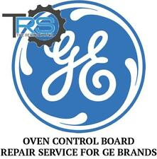Repair Service For GE Oven / Range Control Board WB27K5047