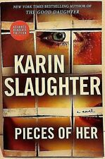 ARC 8/18 Pieces of Her: by Karin Slaughter 2018