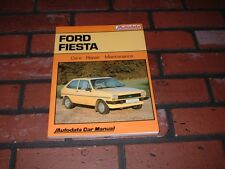 N.O.S. AUTODATA MANUAL FOR FORD FIESTA. 1976 TO 1983.INCLUDES XR2 MODELS.