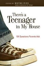 There's a Teenager in My House: 101 Questions Parents Ask (Paperback or Softback
