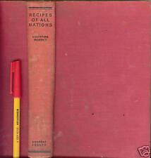 1935/46 RECIPES of ALL NATIONS Countess Morphy 640 page