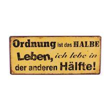 Blechschild Ordnung ist das halbe Leben... - Wandschild Vintage Metallbild