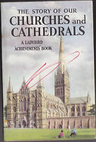 Vintage Ladybird Book, Series 601 - Story of Cathedrals - 1st/1st 1964 in Jacket