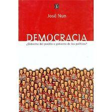 Democracia: Gobierno del Pueblo O Gobierno de los Politicos? (Paperback or Softb