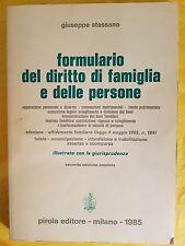 STASSANO - FORMULARIO DEL DIRITTO DI FAMIGLIA E DELLE PERSONE - PIROLA ED 1985