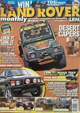 Land Rover Owner International Magazine.  March 2008. Issue 3. Desert Capers