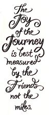 Joy of Journey Is Measured By Friends Not Miles N237 ~ Stampendous RUBBER STAMP