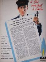 PUBLICITÉ DE PRESSE 1958 GDF TRANSPORT DU GAZ DE FRANCE - ADVERTISING