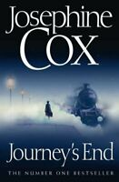 Journey's End by Josephine Cox 9780007302048 | Brand New | Free UK Shipping