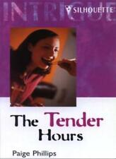The Tender Hours (Intrigue),Paige Phillips