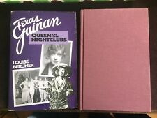 Texas Guinan Queen Of the Nightclubs by Louise Berliner 1st/1st Signed Copy 1993