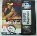 film VHS IL PRINCIPE DELLE MAREE CARTONATA Corriere della Sera (F11 **)no dvd