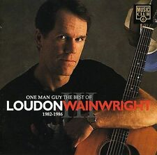 Loudon III Wainwright, One Man Guy - The Best of 1982-1986, Excellent Import