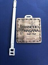 Golf Bag Tag Luggage RANCHO MANANA GOLF CLUB Arizona