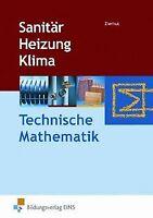 Sanitär Heizung Klima. Technische Mathematik. Lehr-/Fach... | Buch | Zustand gut