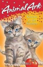 ANIMAL ARK - Kittens In The Kitchen- Lucy Daniels -NEW