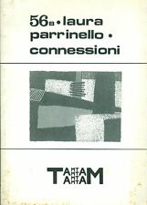 PARRINELLO Laura, Connessioni. Supplemento a Tam Tam 56, 1988